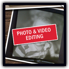 Photo & Video Editing